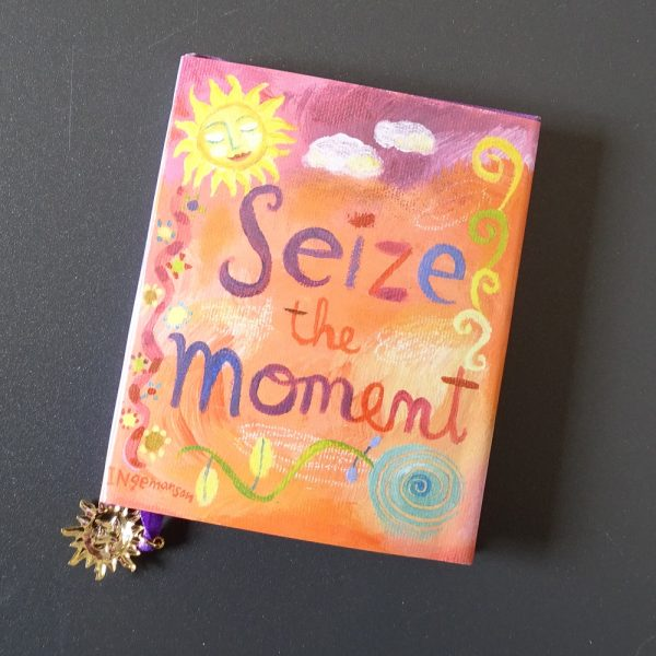 Book titled - Seize the Moment